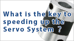 What's-the-key-to-speeding-up-the-Servo-System?_14_14_14_14_14